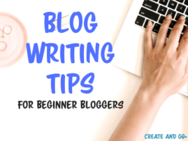 Blog Writing Tips for Beginner Bloggers
